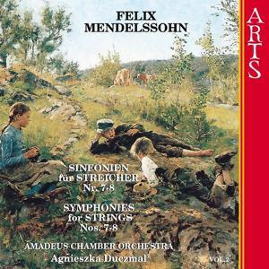Mendelssohn: Symphonies for Strings Nos. 7-8, Vol. 2