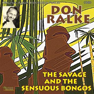 The Savage and the Sensuous Bongos (Original Album Plus Bonus Tracks, 1960)