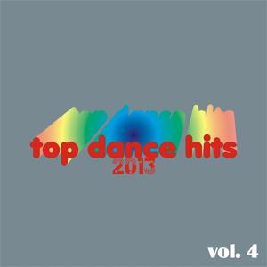 Top Dance Hits 2013, Vol. 4