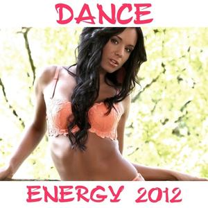 Dance Energy 2012 Compilation