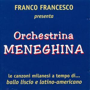 Orchestrina Meneghina (Franco Francesco presenta le canzoni milanesi a trempo di...ballo liscio e latino-americano)