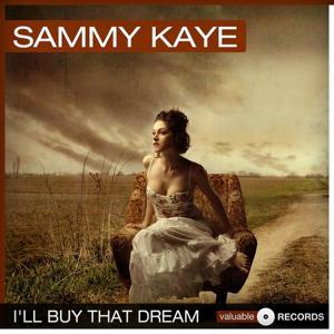 I'll Buy That Dream