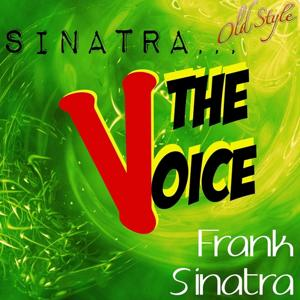 Sinatra...the Voice (50 Top Songs)