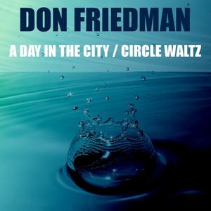 A Day in the City / Circle Waltz
