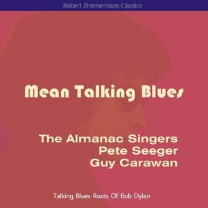 Mean Talking Blues (Original Recordings)