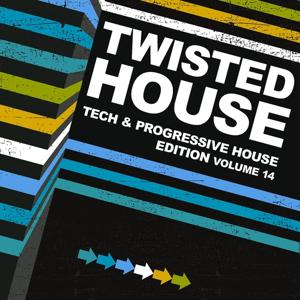 Twisted House, Vol. 14 (Tech & Progressive House Edition)