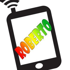 Roberto ti sta chiamando - ringtones (La suoneria personalizzata per cellulare con il nome di chi ti chiama)