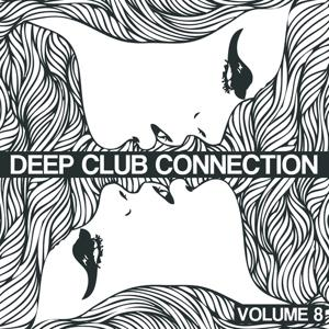 Deep Club Connection, Vol. 8
