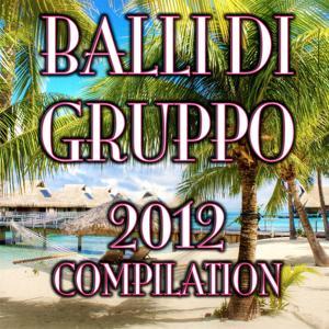 Balli Di Gruppo 2012