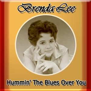 Hummin' the Blues Over You
