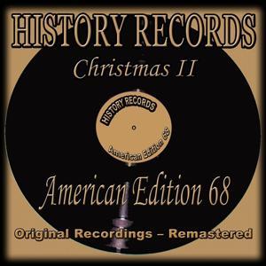 History Records- American Edition 68 - Christmas II (Original Recordings - Remastered)