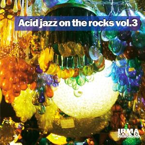 Acid Jazz On the Rocks, Vol. 3