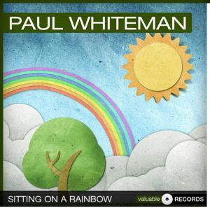 Sitting On a Rainbow