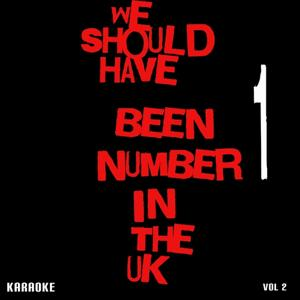 We Should Have Been Number 1 in the UK, Vol. 2