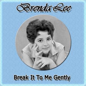 Break It to Me Gently