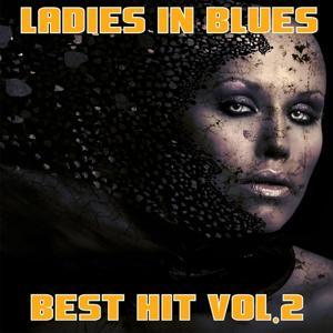 Ladies in Blues, Vol. 2 (Best Hit)