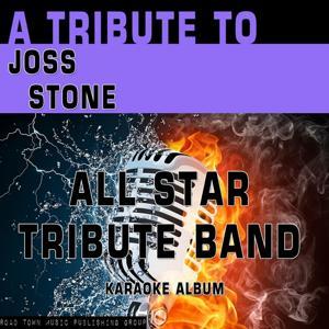 A Tribute to Joss Stone (Karaoke Version)