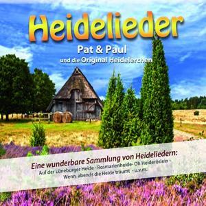 Heidelieder (Gesungen von Pat & Paul und den original Heidelerchen)