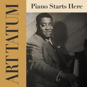 Art Tatum: Piano Starts Here
