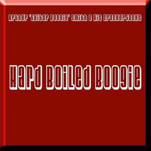 Hard Boiled Boogie