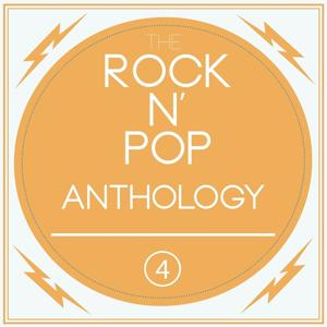 A Rock N'pop Anthology, Vol. 4
