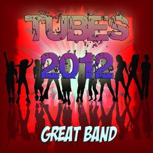 Tubes 2012 (Great Band)