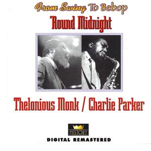 From Swing To Bebop: 'Round Midnight (Remastered)