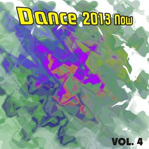 Dance 2013 Now, Vol. 4