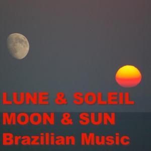 Une nuit en Amérique du sud (Moon & Sun - Brazilian Music)