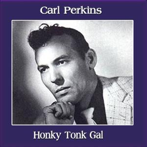 Honky Tonk Gal
