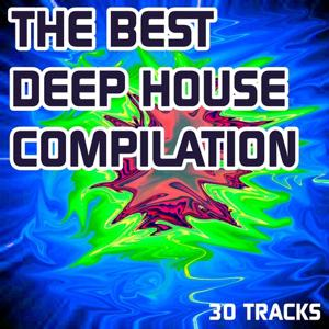 The Best Deep House Compilation (30 Deep House Very Hot Tracks)