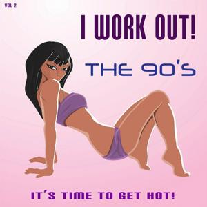 I Work Out! The 90's, Vol. 2