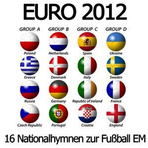 EURO 2012 (16 Nationalhymnen zur Fußball EM)