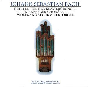 J.S. Bach: Driter Teil Der Klavierübung II, Kirnberger Choräle I