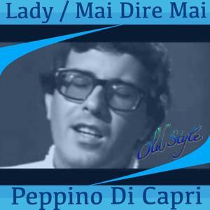 Lady / mai dire mai (Original 1960 remastered)