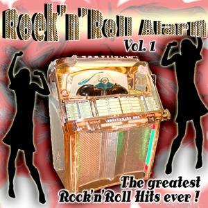 Rock 'n' Roll Alarm (The Greatest Rock 'n' Roll Hits Ever - Vol.1)