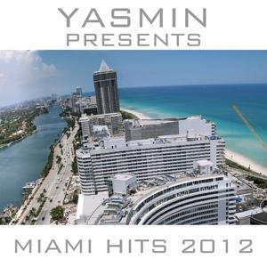Yasmin Presents: Miami Latin Hits 2012