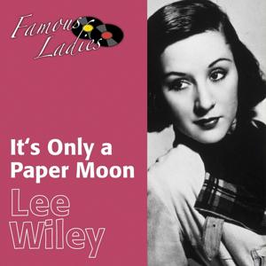 It's Only a Paper Moon (Famous Ladies)