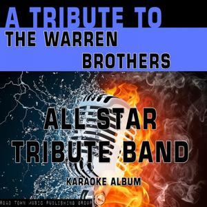 A Tribute to The Warren Brothers (Karaoke Version)