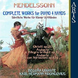 Mendelssohn: Complete Works for Piano 4 Hands