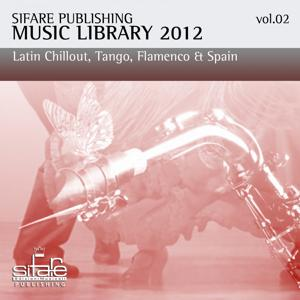 Open Bar Music, Vol. 2 (Sifare Publishing Music Library 2012, / Happy Hour, Jazz Bar, Commercial Music / Latin Chillout, Tango, Flamenco, Spain)