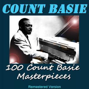 100 Count Basie Masterpieces (Remastered Version)