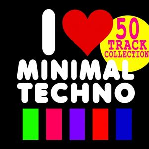 I Love Minimal (50 Track Collection)