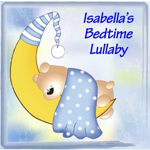 Isabella's Bedtime Lullaby