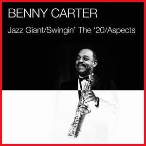 Jazz Giant / Swingin' The '20 / Aspects