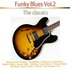 Funky Blues, Vol. 2 (The Classics)