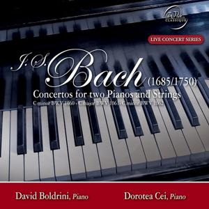 Bach: Concertos for two Pianos and Strings