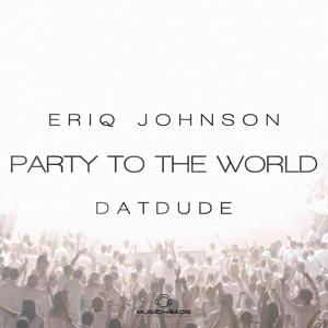 Party to the World