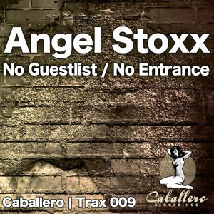 No Guestlist / No Entrance