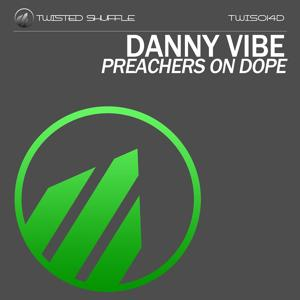 Preachers On Dope